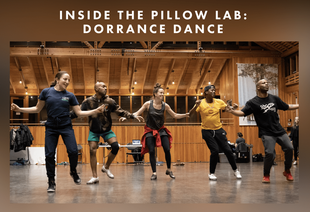jacob's pillow dance dorrance dance pillow lab berkshires arts
